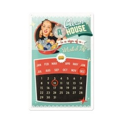 """Calendar metalic de perete """"A Clean House is a Sign of a wasted life""""(20/30cm)"""