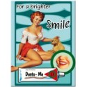 """Magnet """"Pin Up - For a brighter smile"""""""