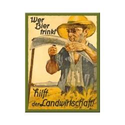 """Magnet """"Wer Bier trinkf hilft der Landwirtschaft"""""""