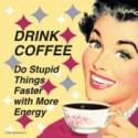 Suport pahar cu mesaj - Drink coffee