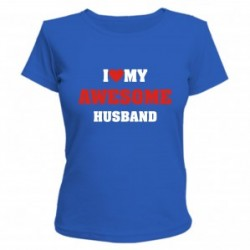 I love my hot wife…I love my awesome husb